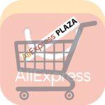 qué es aliexpress plaza y por qué debemos comprar productos plaza