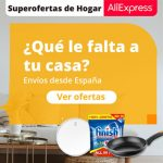 Aprovéchate de las super ofertas para tu hogar de AliExpress